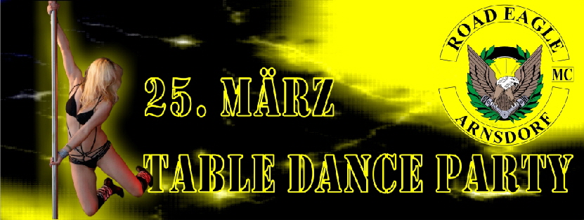 Table Dance Party beim ROAD EAGLE MC Arnsdorf